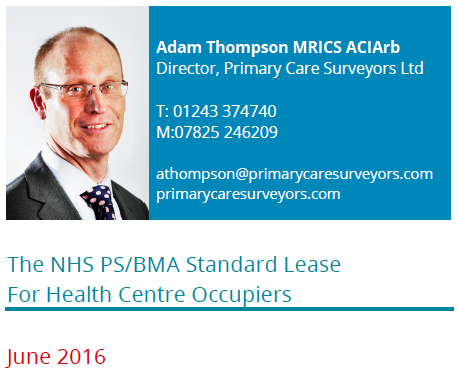 The NHS PS/BMA Standard Lease For Health Centre Occupiers